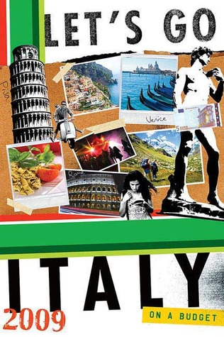 Let's Go Italy 2009 by Let's Go Inc.