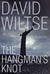 The Hangman's Knot by David Wiltse