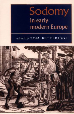 Sodomy in Early Modern Europe