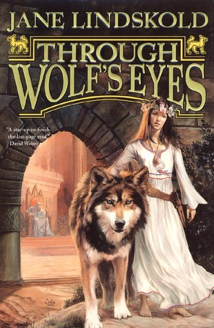 Through Wolf's Eyes (Firekeeper Saga, #1)