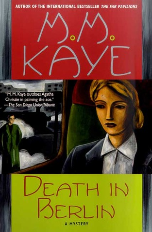 Death in Berlin by M.M. Kaye