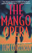 The Mango Opera (An Alex Rutledge Mystery)
