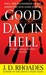 Good Day in Hell (A Jack Reacher Thriller, #2)