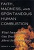 Faith, Madness, and Spontaneous Human Combustion: What Immunology Can Teach Us About Self-Perception