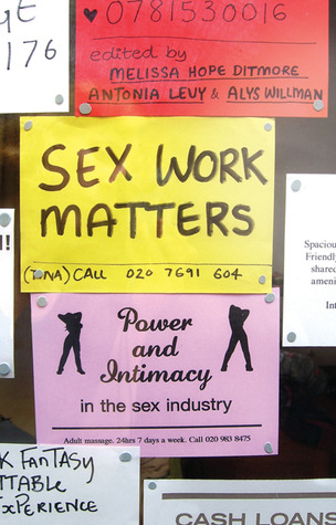Sex Work Matters: Exploring Money, Power and Intimacy in the Sex Industry