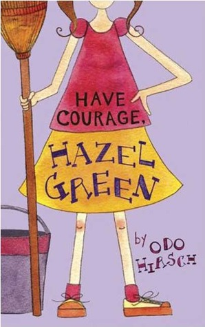 Have Courage, Hazel Green