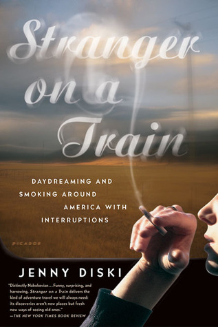 Stranger on a Train: Daydreaming and Smoking Around America with Interruptions