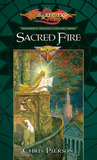 Sacred Fire (Dragonlance: Kingpriest, #3)