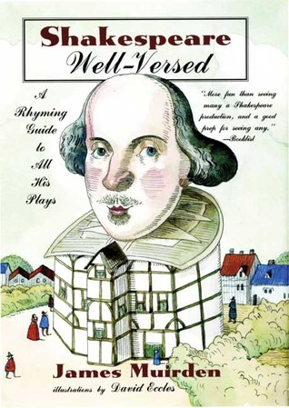 Shakespeare Well-Versed by James Muirden