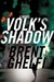 Volk's Shadow: A Novel