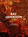 Ray Johnson: Correspondences