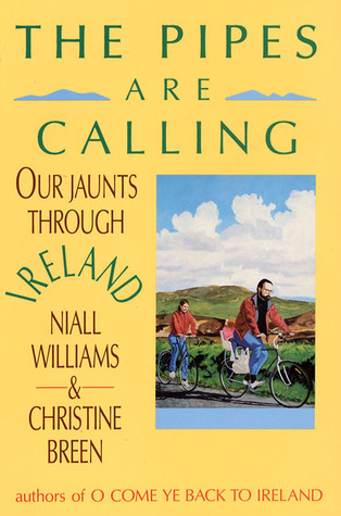 The Pipes are Calling by Niall Williams