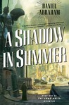 A Shadow in Summer (Long Price Quartet, #1)