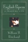 English Papers by William H. Pritchard