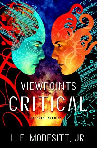 Viewpoints Critical by L.E. Modesitt Jr.