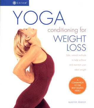 Yoga Conditioning for Weight Loss by Suzanne Deason