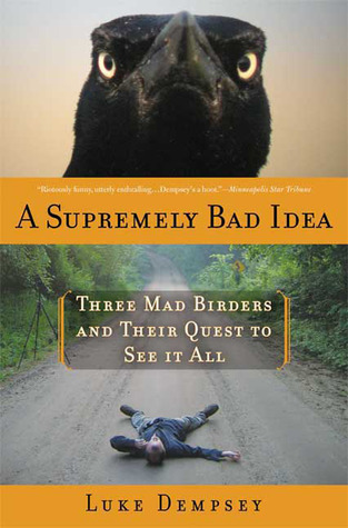 A Supremely Bad Idea by Luke Dempsey