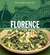 Florence: Authentic Recipes...