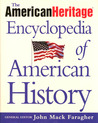 The American Heritage Encyclopedia of American History