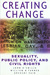 Creating Change by John D'Emilio