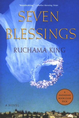 Seven Blessings by Ruchama King Feuerman