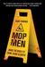 Mop Men: Inside the World of Crime Scene Cleaners