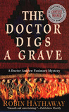 The Doctor Digs a Grave (Dr. Fenimore Mysteries, #1)