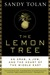 The Lemon Tree: A...