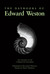 The Daybooks of Edward Weston; Two Volumes in One: I. Mexico, II. California