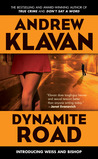 Dynamite Road (Weiss and Bishop #1)