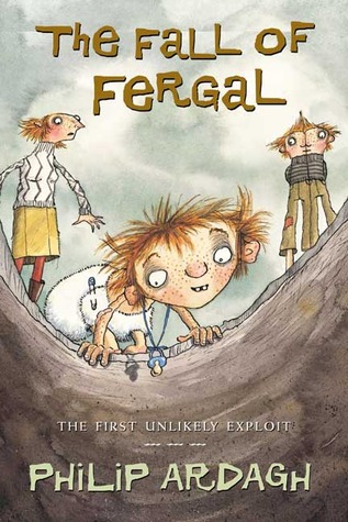 The Fall of Fergal: The First Unlikely Exploit (Unlikely Exploits, #1)