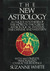 The New Astrology A Unique Synthesis Of The World's Two Great Astrological Systems: The Chinese & Western