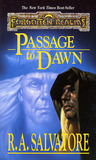 Passage to Dawn (Forgotten Realms: Legacy of the Drow, #4; Legend of Drizzt, #10)