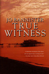 True Witness (Brodie Farrell, #2)