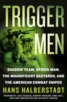 Trigger Men by Hans Halberstadt