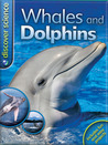 Discover Science: Whales and Dolphins