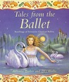 Tales from the Ballet: Retellings of Favorite Classical Ballets