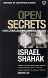 Open Secrets: Israeli Foreign and Nuclear Policies