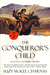 The Conqueror's Child (Holdfast Chronicles, #4)