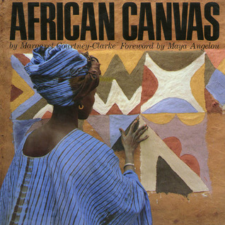African Canvas by Margaret Courtney-Clarke