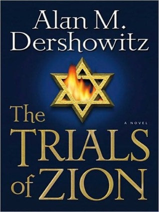 The Trials of Zion: A Novel