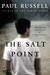 The Salt Point: A Novel