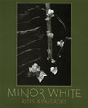 Minor White by Minor White