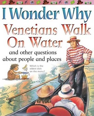 I Wonder Why Venetians Walk on Water (I Wonder Why)