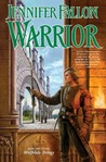 Warrior (Hythrun Chronicles: Wolfblade Trilogy, #2)