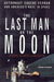 The Last Man on the Moon: A...