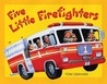 Five Little Firefighters