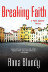 Breaking Faith: A Faith Zanetti Thriller