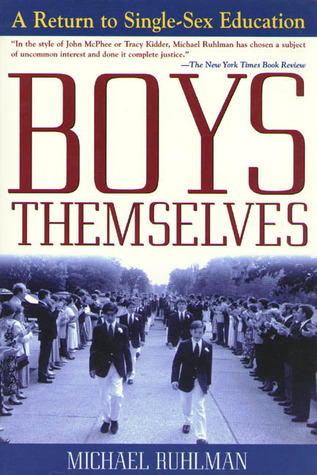 Boys Themselves by Michael Ruhlman