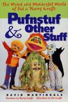 Pufnstuf & Other Stuff: The Weird and Wonderful World of Sid & Marty Krofft